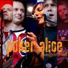 Alice Poker - Live@Cinema8