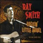Ray Smith - Rockin' Little Angel - The Sun Years