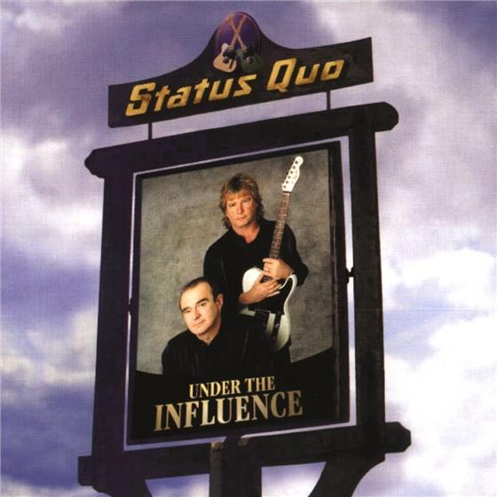 Status Quo - Under The Influence - Eagle Rock