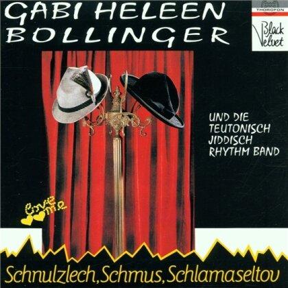 Gabi Heleen Bollinger & Traditional - Schnulzlech,Schmus,Schlamaselt