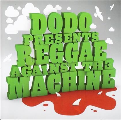 Dodo - Reggae Against The Machine