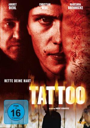 Tattoo - Rette deine Haut (2002)