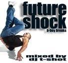 T-Shot DJ - Futureshock B-Boy Breaks