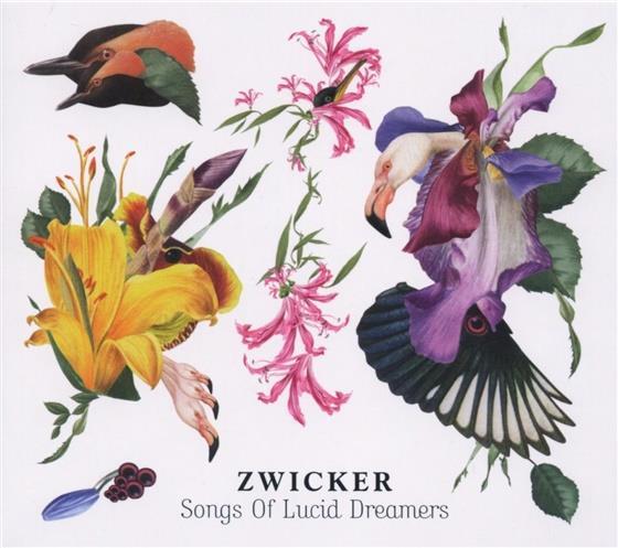 Zwicker - Songs Of Lucid Dreams
