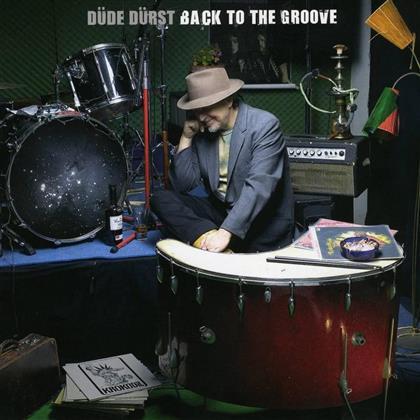 Düde Dürst (Krokodil) - Back To The Groove