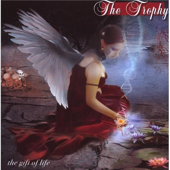 The Trophy - Gift Of Life