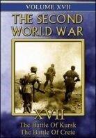 The second world war 17 - The battle of Kursk / The battle of Crete