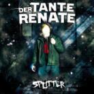 Der Tante Renate - Splitter