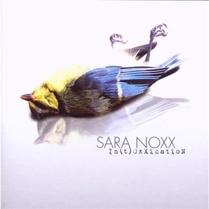 Sara Noxx - Intoxxication