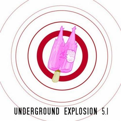 Underground Explosion 5.1