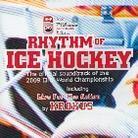 Rhythm Of Ice Hockey