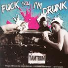Tamtrum - Fuck You I'm Drunk/Strong (2 CDs)