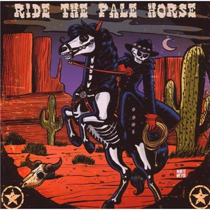 Ride The Pale Horse