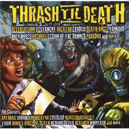 Trash 'Til Death' - Various (2 CDs)