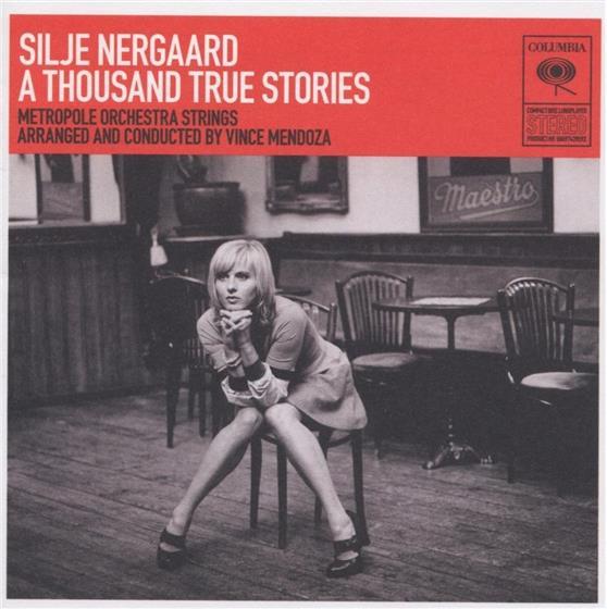 Silje Nergaard - A Thousand True Stories