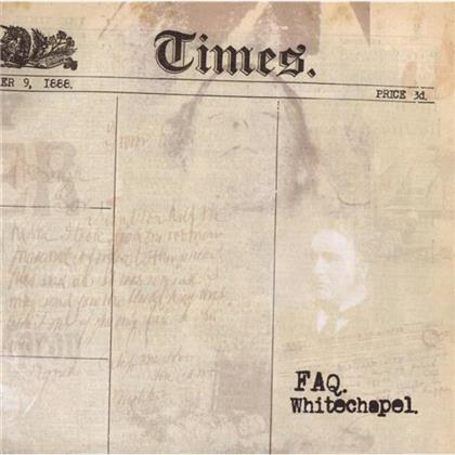 Faq - Whitechapel