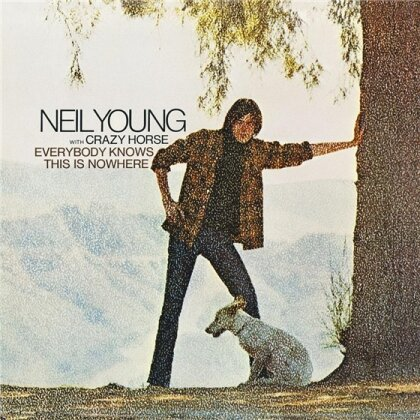 Neil Young - Everybody Knows This Is Nowhere (Neuauflage)