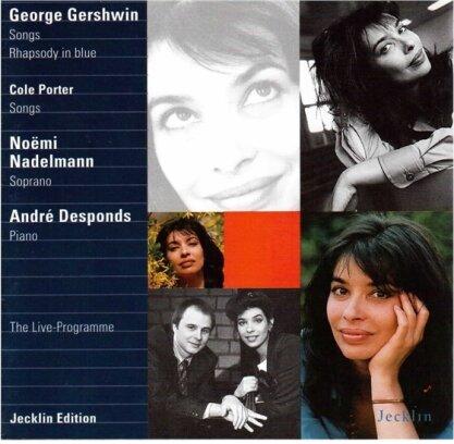 George Gershwin (1898-1937), Cole Porter, Noemi Nadelmann & André Desponds - Songs - Rhapsody in Blue - Songs