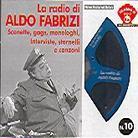 Aldo Fabrizi - La Radio Di Aldo Fabrizi - Scenette Gags Monologhi Interviste Stornelli E Canzoni