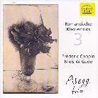 Abegg Trio & Frédéric Chopin (1810-1849) - Romantische Klaviertrios