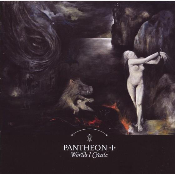 Pantheon I - Worlds I Create