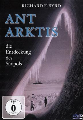 Antarktis - Die Entdeckung des Südpols (s/w)