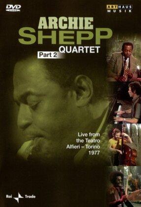 Archie Shepp Quartet - Archie Shepp Quartet Part 2 (Arthaus Musik)