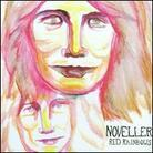Noveller - Red Rainbows