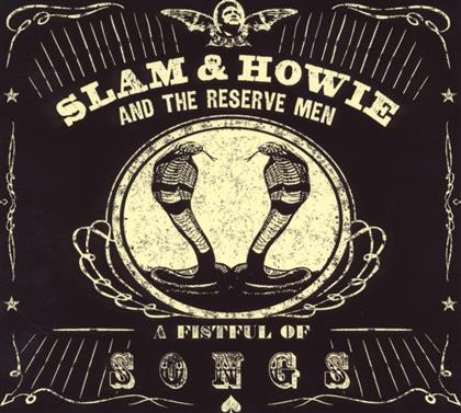Slam & Howie And The Reserve Men - A Fistful Of Songs