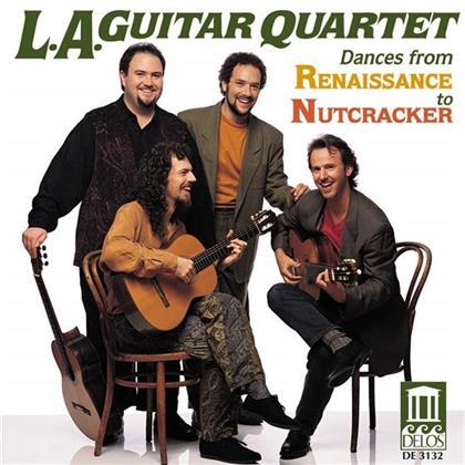 Los Angeles Guitar Quartet & --- - Dances From Renaissance To Nutcracker