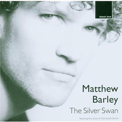 Barley Matthew, Cello & Bach/ Bizet U.A. - Silver Swan
