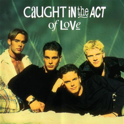 Caught In The Act - Of Love (New Version)