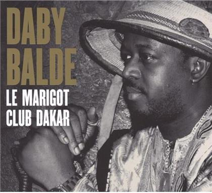 Daby Balde - Le Marigot Club Dakar (Digipack)