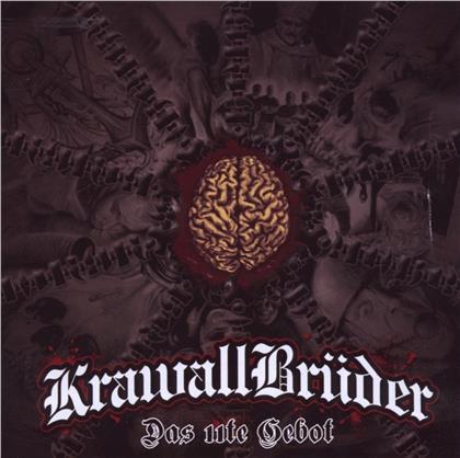 Krawallbrüder - Das 11te Gebot