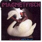 Magnetfisch - Body On The Left Soul On The Right