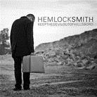 Hemlock Smith - Keep The Devil Out Of Hillsboro