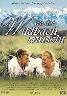 Wo der Wildbach rauscht - (1956)