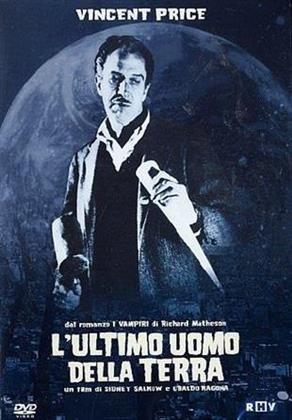 L'ultimo uomo della Terra (1964) (s/w)