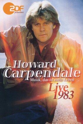 Howard Carpendale - Musik, das ist mein Leben - Live 1983