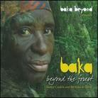 Baka Beyond - Beyond The Forest