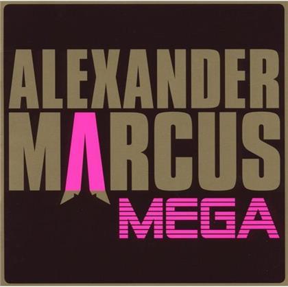 Alexander Marcus - Mega