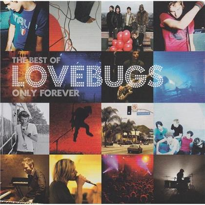 Lovebugs - Only Forever - Best Of