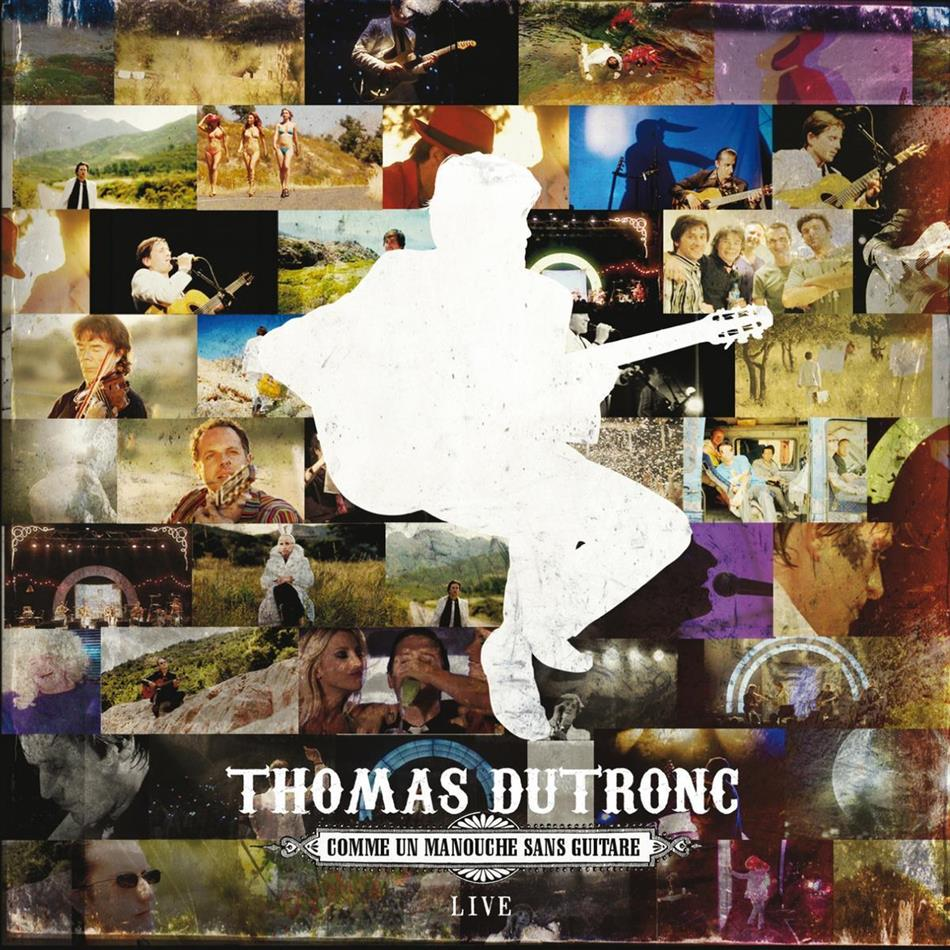 Thomas Dutronc - Comme Un Manouche Sans Guitare - Live