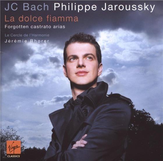 Johann Christian Bach (1735-1782), Jeremie Rohrer & Philippe Jaroussky - La Dolce Fiamma - Forgotten Castrato Arias