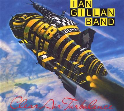 Ian Gillan - Clear Air Turbulence - Re-Release