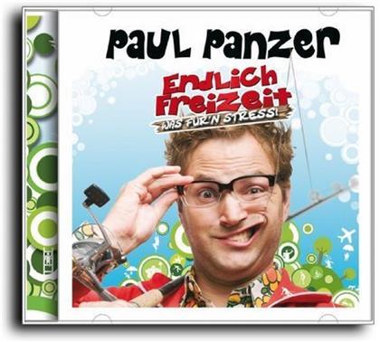 Paul Panzer - Endlich Freizeit - Was Für'n Stress