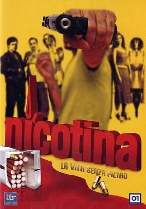 Nicotina - La vita senza filtro (2003)
