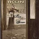 Ikon - Love, Hate & Sorrow (2 CDs)