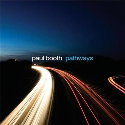 Paul Booth - Pathways