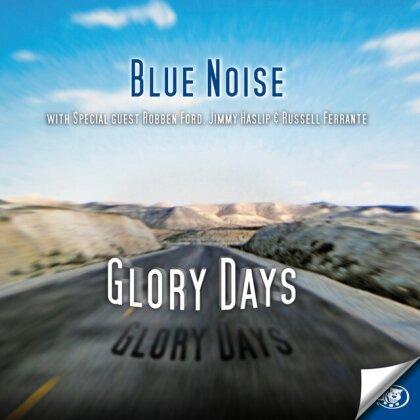 Blue Noise - Glory Days